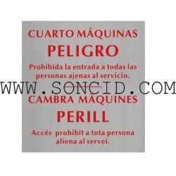 """LETRERO """"PELIGRO CUARTO MAQUINAS"""" CAT Y CAS"""