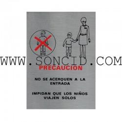 """LETRERO """"NO VIAJAR NIÑOS SOLOS"""" CAST"""