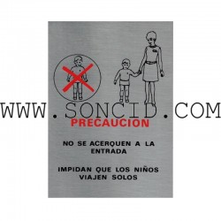 "LETRERO "" PROHIBIDO NIÑOS NO ACOMPAÑADOS """